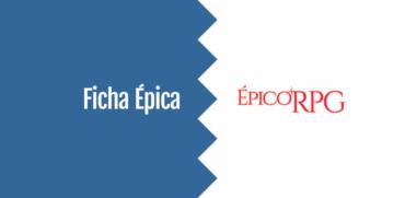 Ficha Épica - Épico RPG